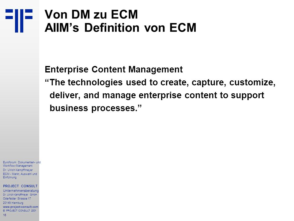 Von DM zu ECM AIIM's Definition von ECM