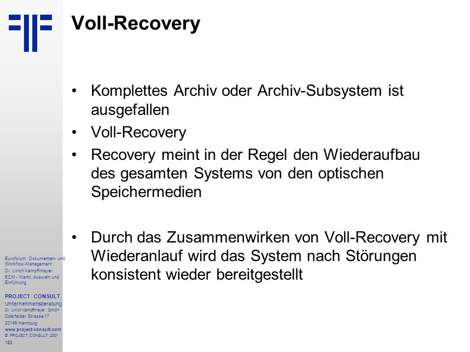 Voll-Recovery Komplettes Archiv oder Archiv-Subsystem ist ausgefallen