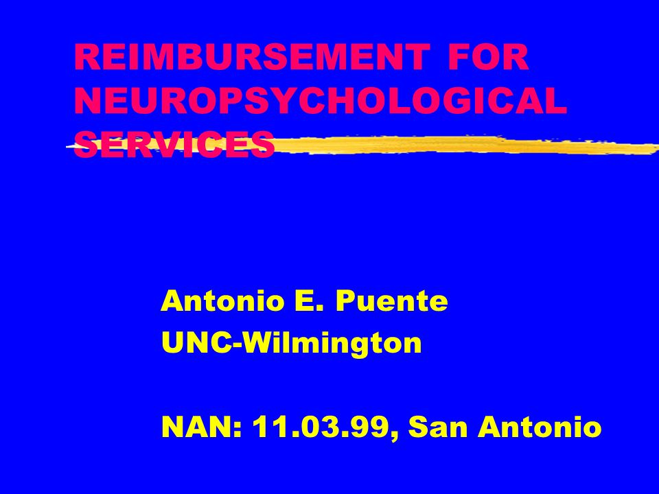 REIMBURSEMENT FOR NEUROPSYCHOLOGICAL SERVICES