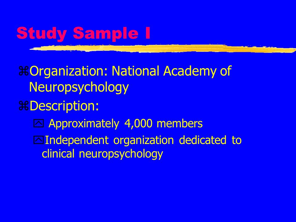 Study Sample I Organization: National Academy of Neuropsychology