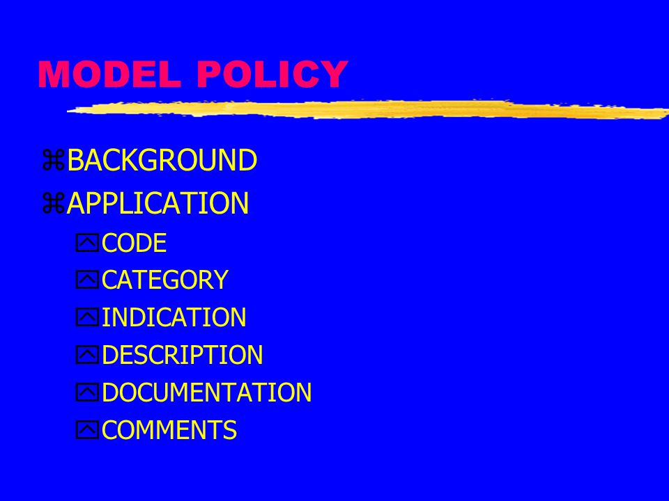 MODEL POLICY BACKGROUND APPLICATION CODE CATEGORY INDICATION