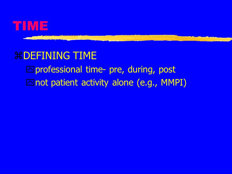 TIME DEFINING TIME professional time- pre, during, post