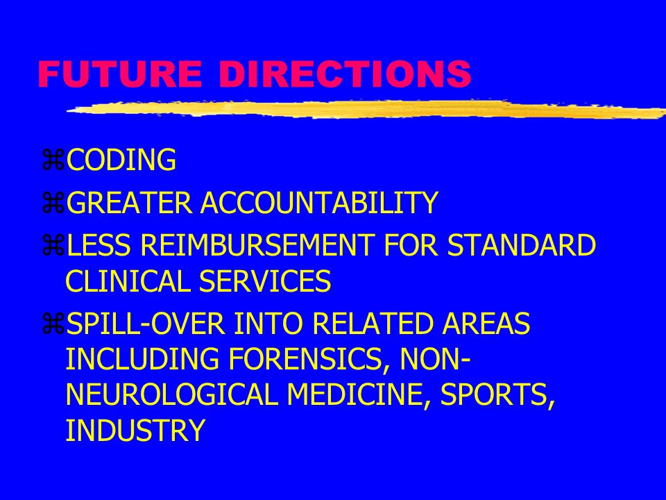 FUTURE DIRECTIONS CODING GREATER ACCOUNTABILITY