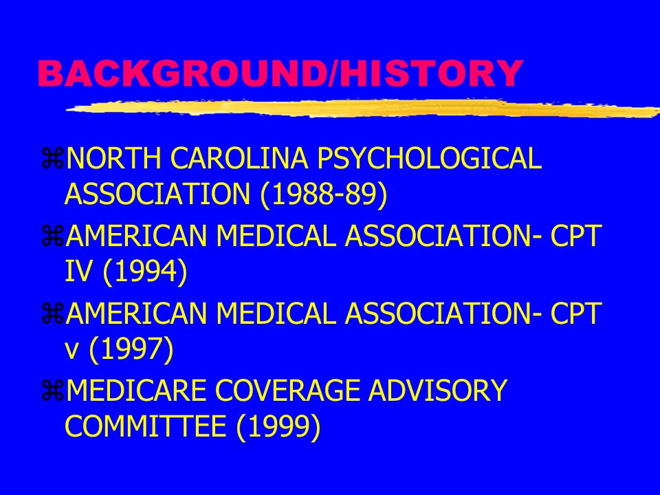 BACKGROUND/HISTORY NORTH CAROLINA PSYCHOLOGICAL ASSOCIATION (1988-89)