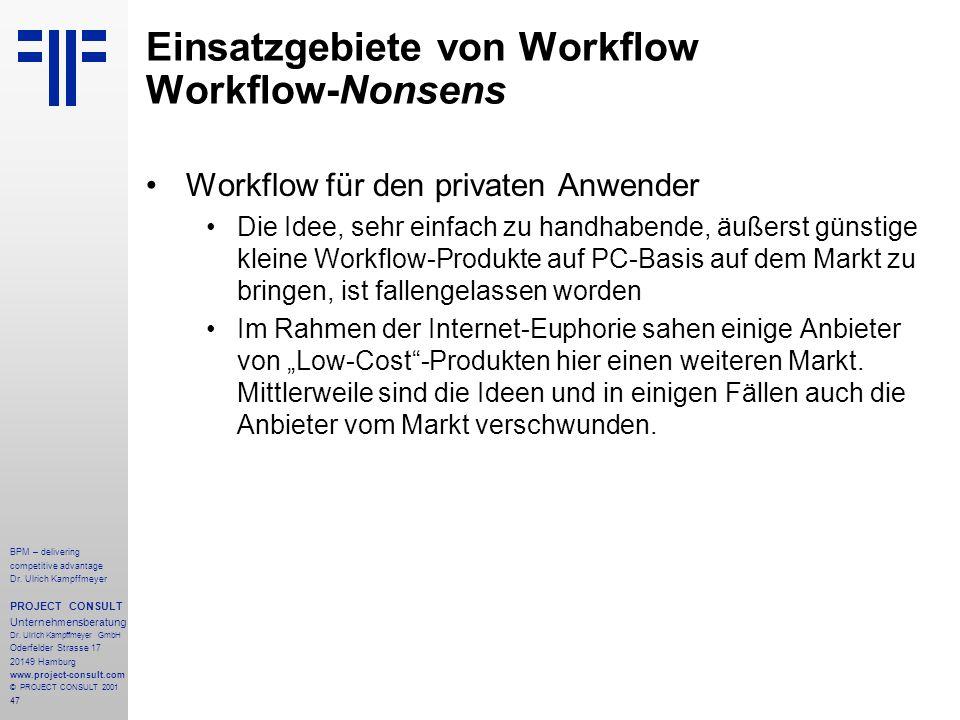 Einsatzgebiete von Workflow Workflow-Nonsens