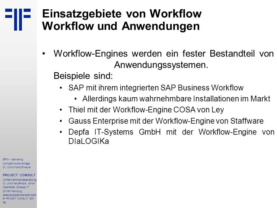 Einsatzgebiete von Workflow Workflow und Anwendungen