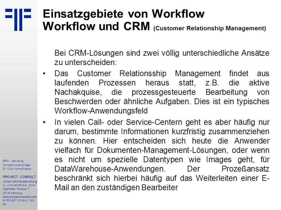 Einsatzgebiete von Workflow Workflow und CRM (Customer Relationship Management)