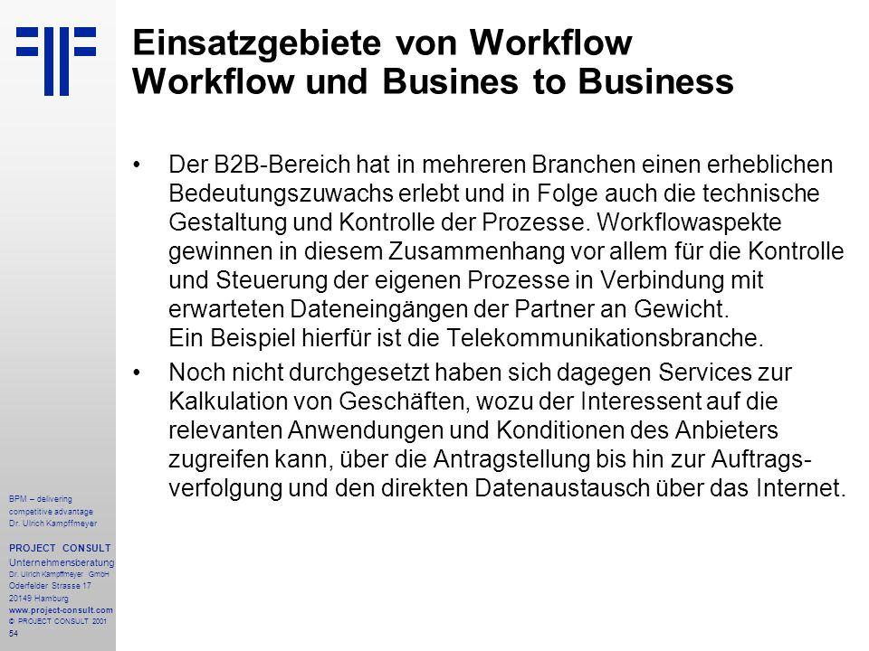 Einsatzgebiete von Workflow Workflow und Busines to Business