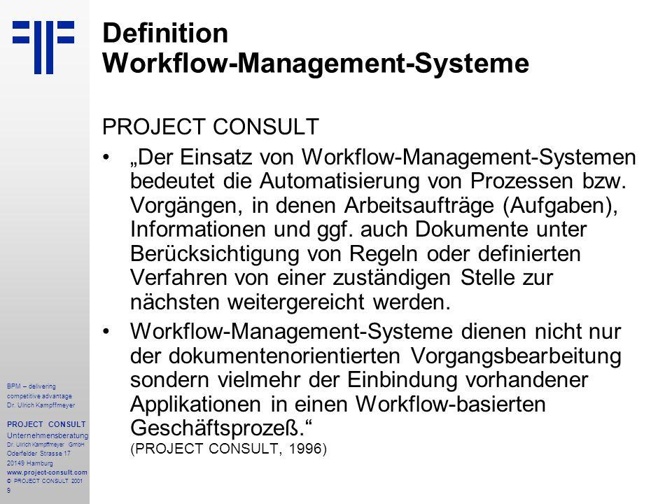 Definition Workflow-Management-Systeme