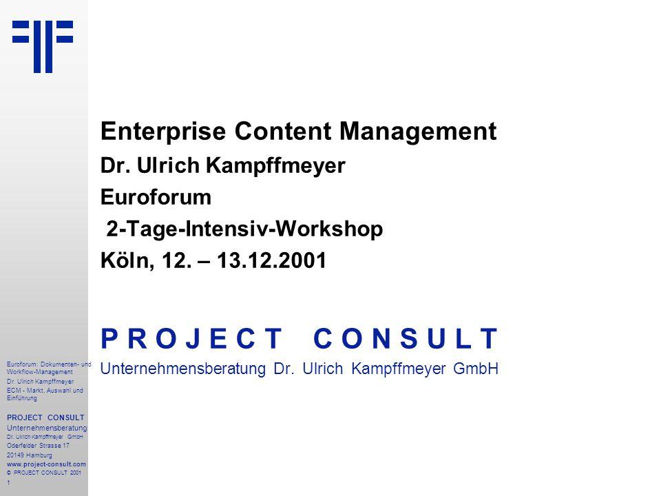 P R O J E C T C O N S U L T Enterprise Content Management