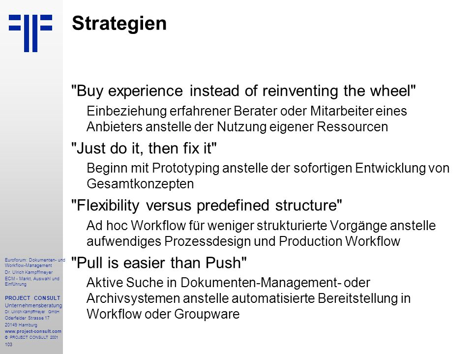 Strategien Buy experience instead of reinventing the wheel