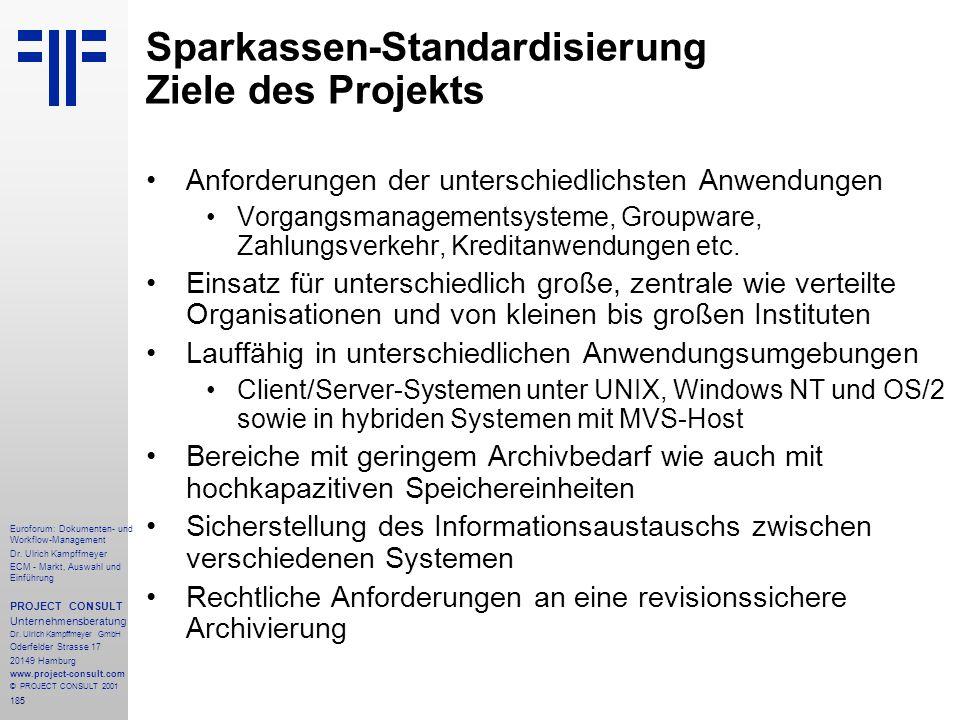 Sparkassen-Standardisierung Ziele des Projekts