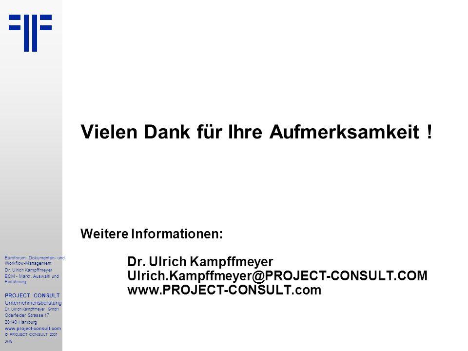 Vielen Dank für Ihre Aufmerksamkeit. Weitere Informationen:. Dr