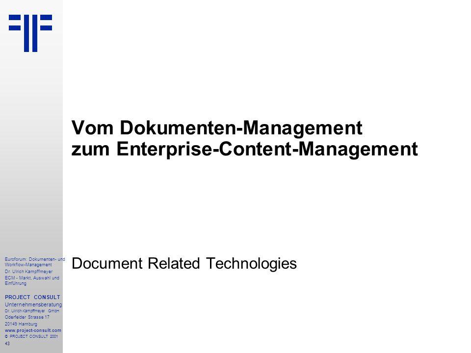 Vom Dokumenten-Management zum Enterprise-Content-Management