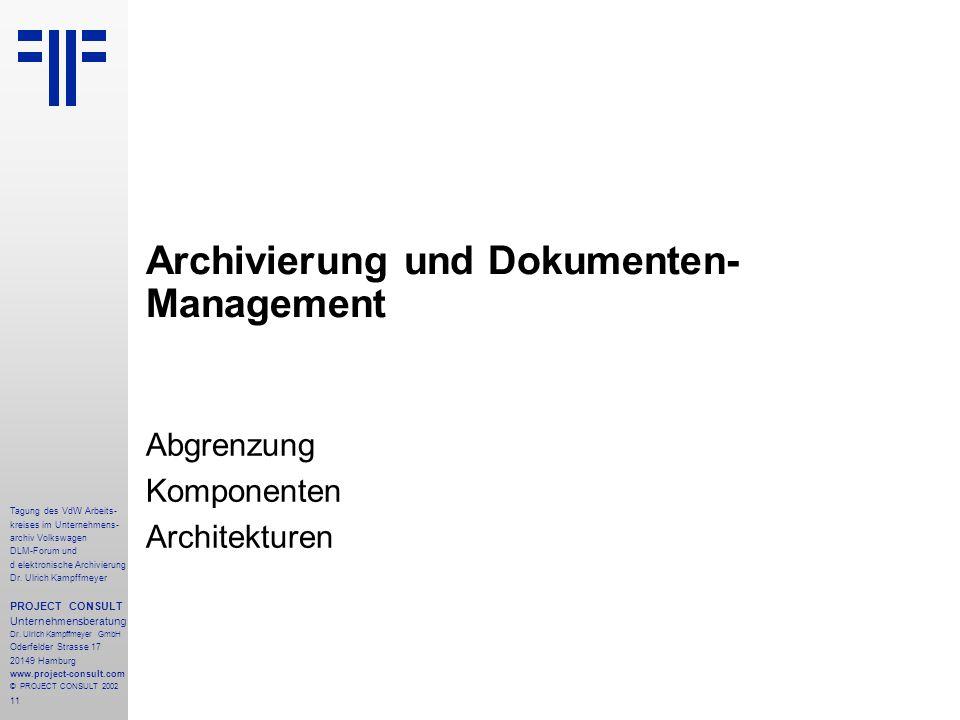 Archivierung und Dokumenten-Management