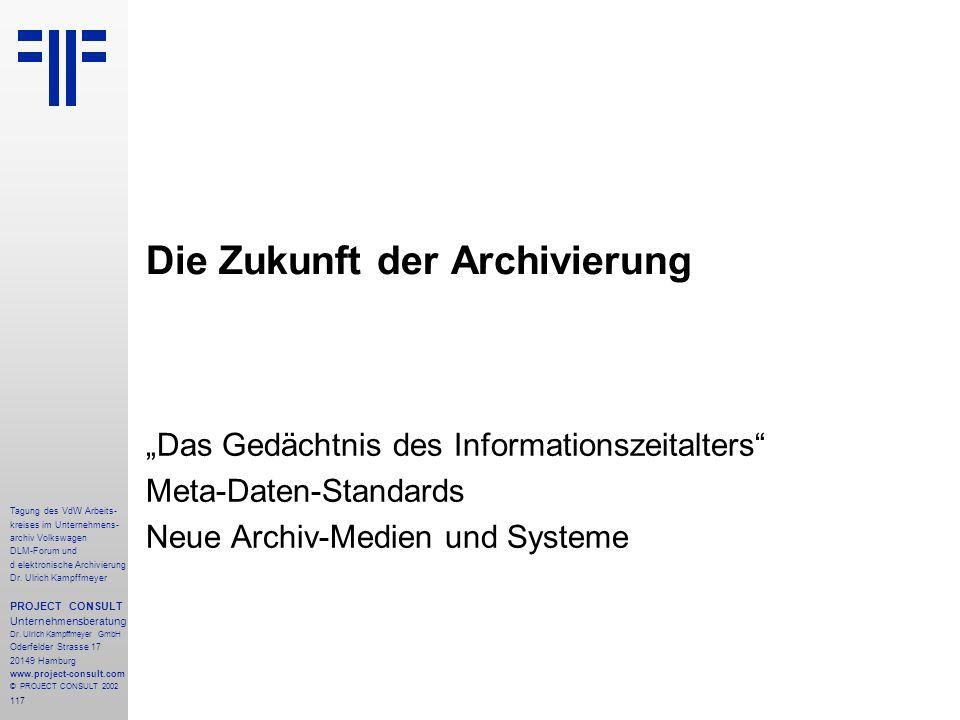 Die Zukunft der Archivierung