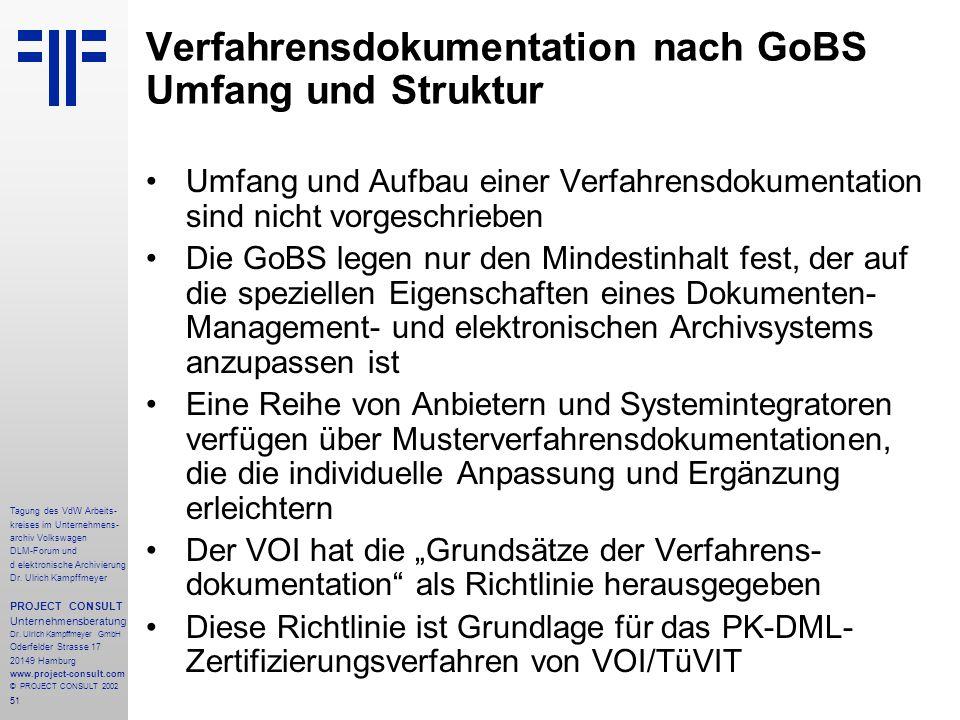 Verfahrensdokumentation nach GoBS Umfang und Struktur