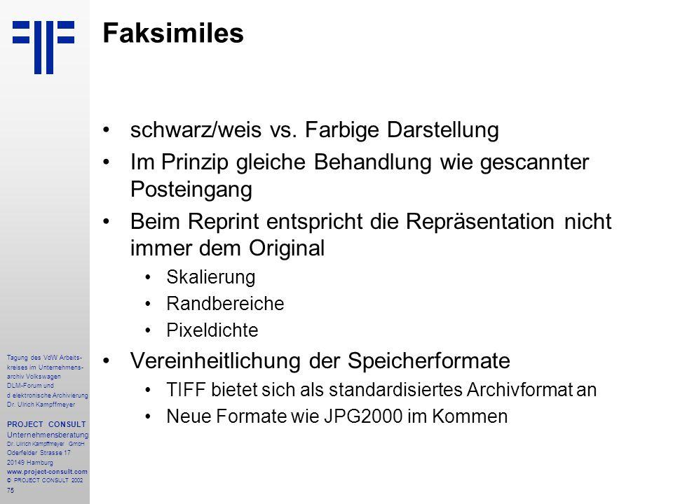 Faksimiles schwarz/weis vs. Farbige Darstellung