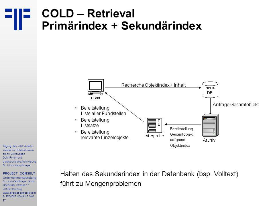 COLD – Retrieval Primärindex + Sekundärindex