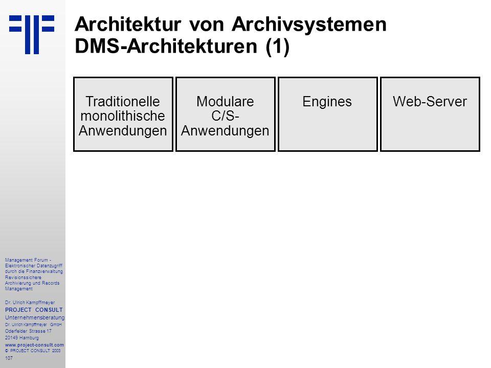 Architektur von Archivsystemen DMS-Architekturen (1)