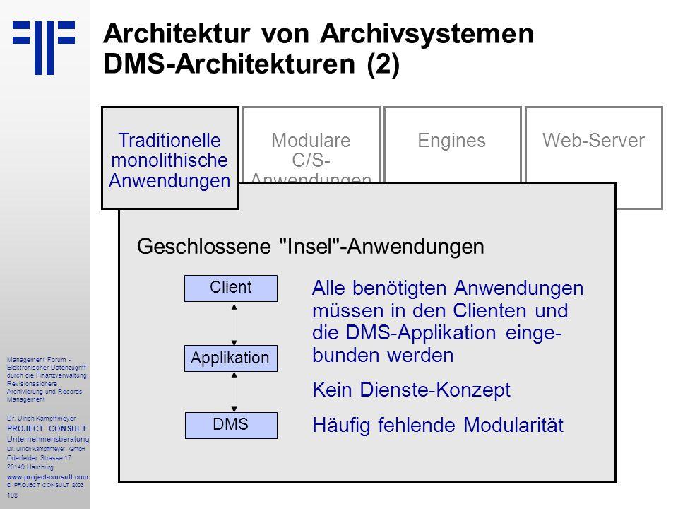 Architektur von Archivsystemen DMS-Architekturen (2)
