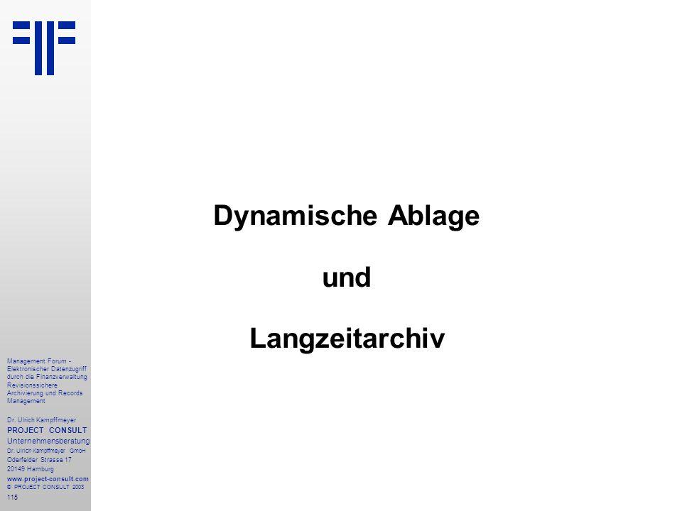Dynamische Ablage und Langzeitarchiv