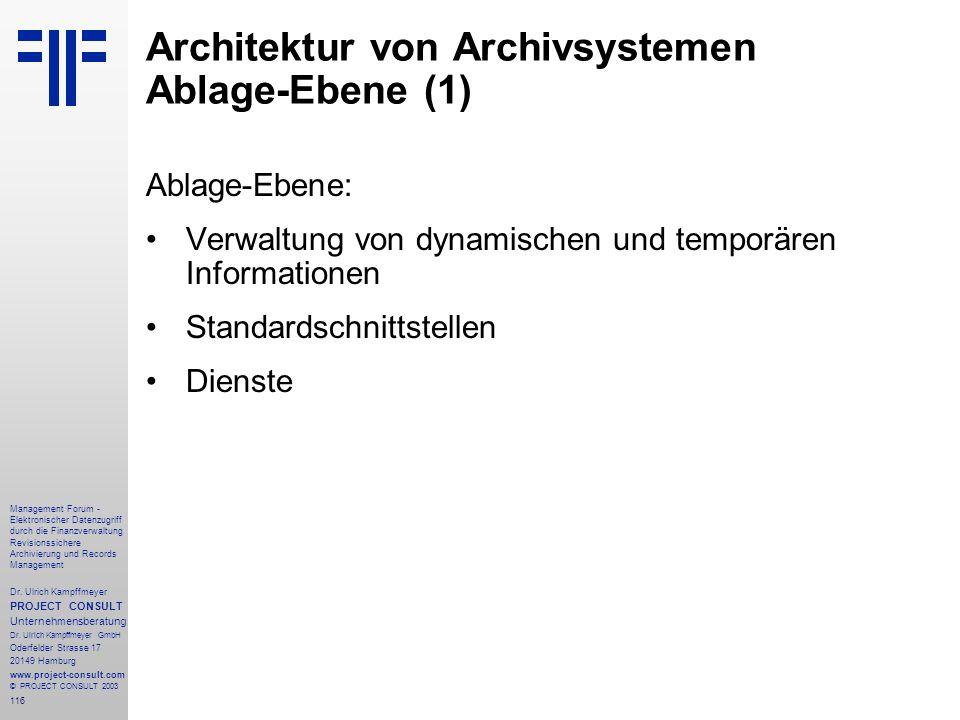 Architektur von Archivsystemen Ablage-Ebene (1)