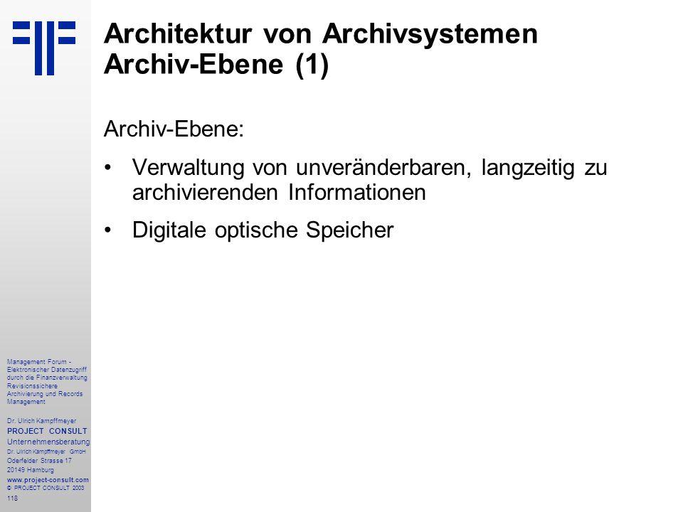 Architektur von Archivsystemen Archiv-Ebene (1)