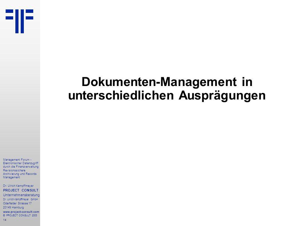 Dokumenten-Management in unterschiedlichen Ausprägungen