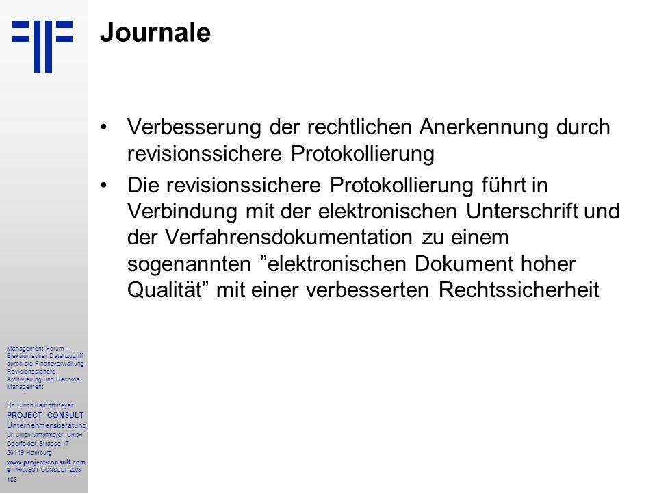 Journale Verbesserung der rechtlichen Anerkennung durch revisionssichere Protokollierung.