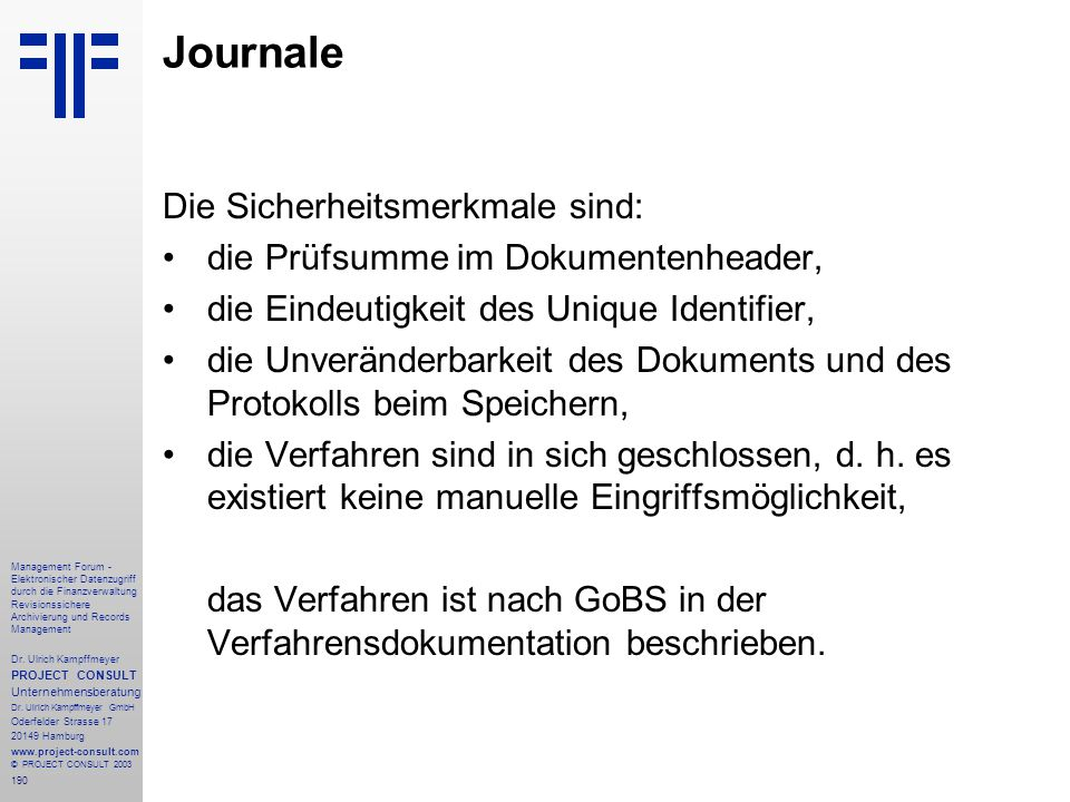 Journale Die Sicherheitsmerkmale sind: