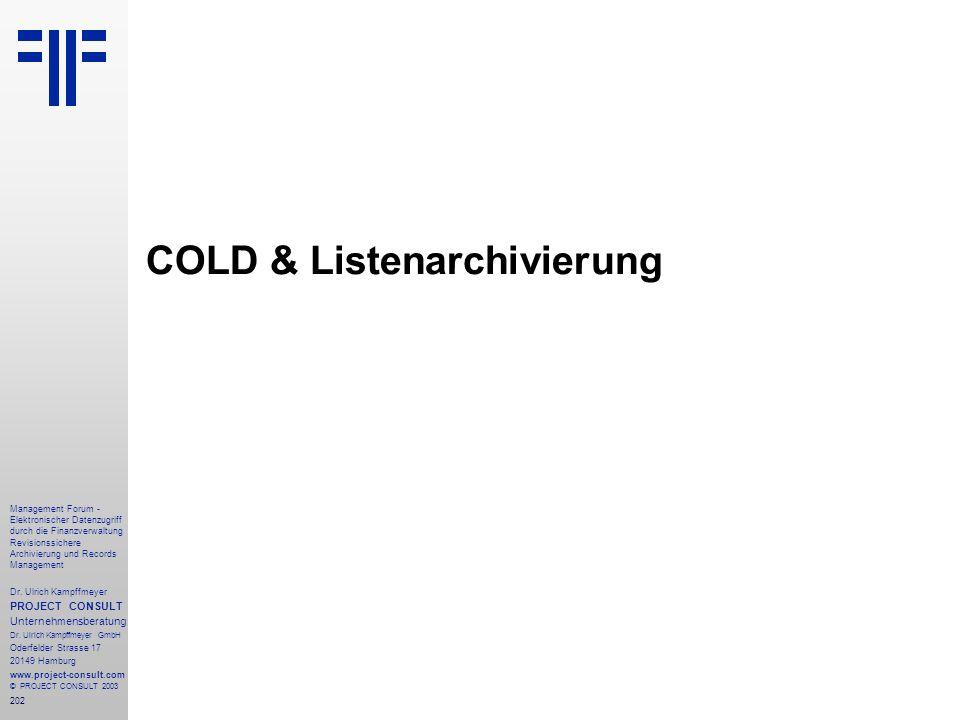 COLD & Listenarchivierung