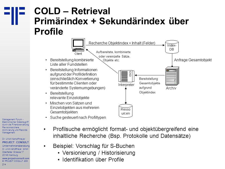 COLD – Retrieval Primärindex + Sekundärindex über Profile