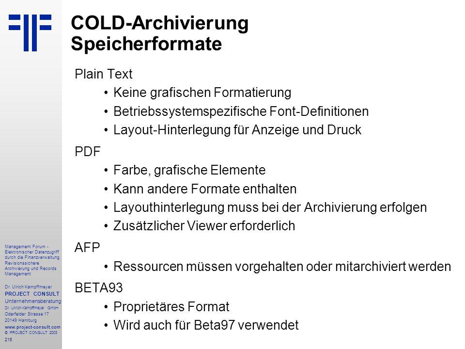 COLD-Archivierung Speicherformate