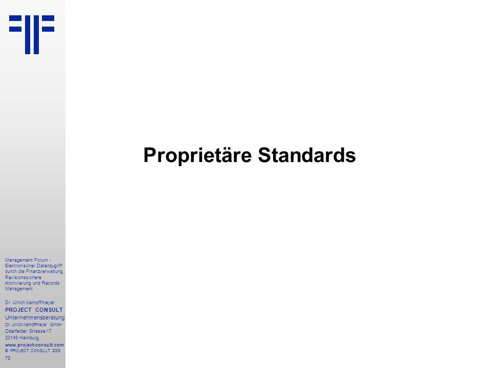 Proprietäre Standards