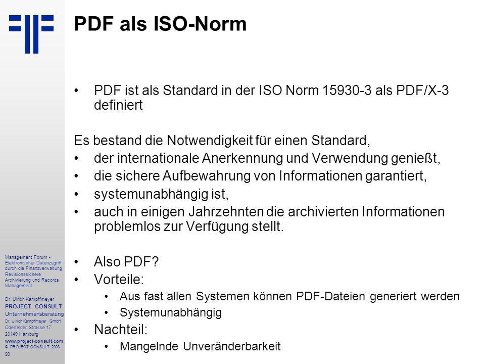 PDF als ISO-Norm PDF ist als Standard in der ISO Norm 15930-3 als PDF/X-3 definiert. Es bestand die Notwendigkeit für einen Standard,