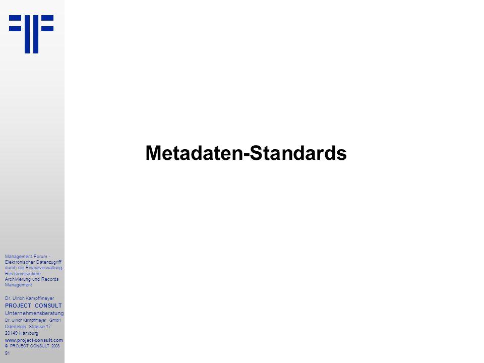 Metadaten-Standards PROJECT CONSULT Unternehmensberatung