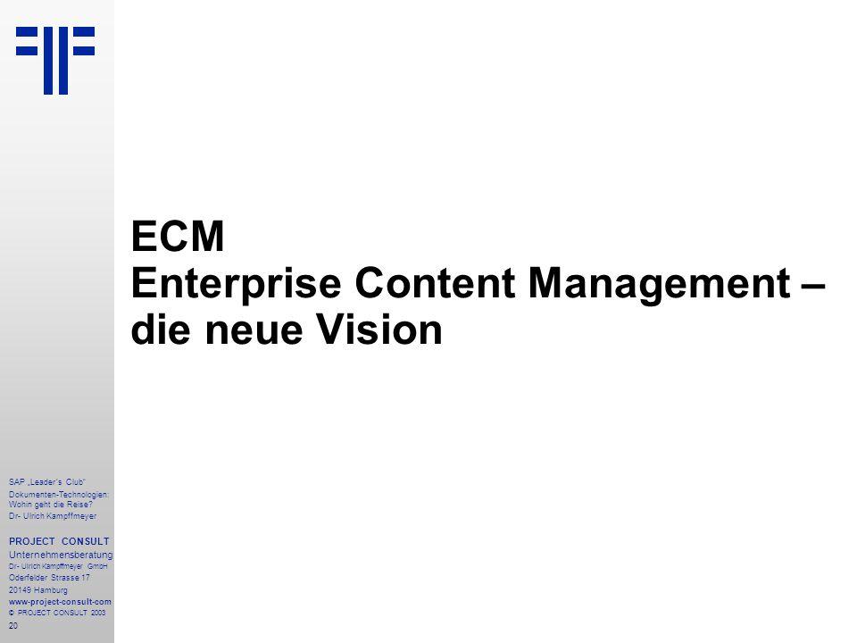 ECM Enterprise Content Management – die neue Vision