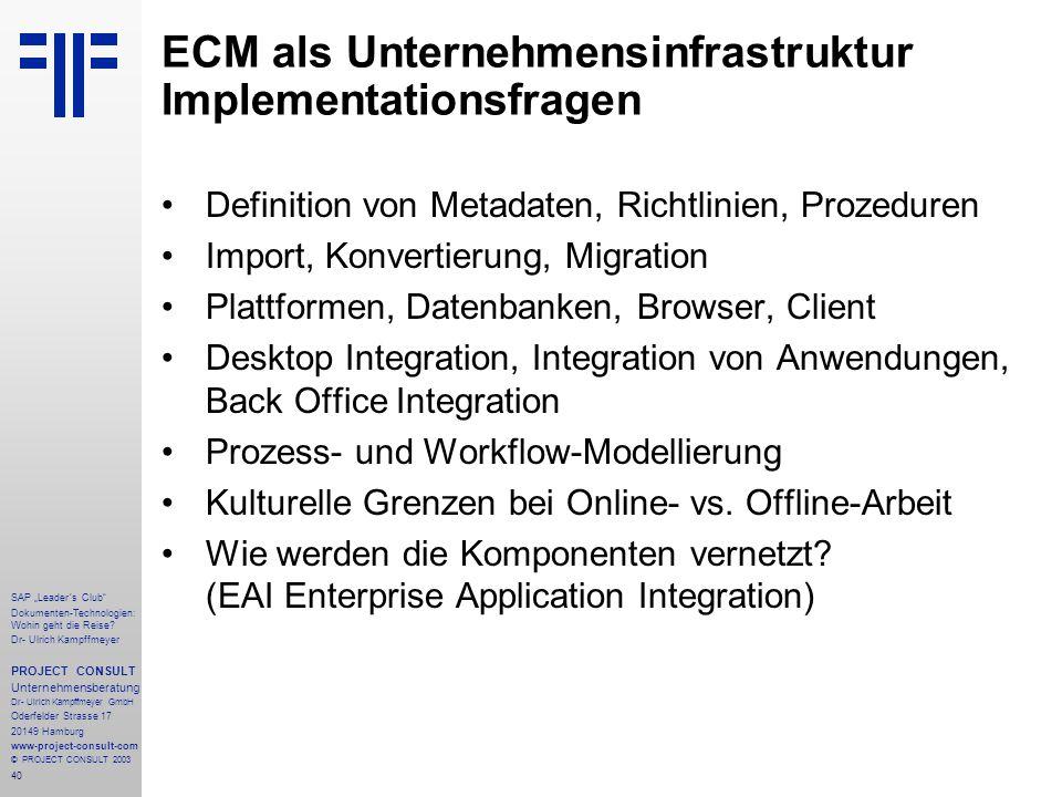 ECM als Unternehmensinfrastruktur Implementationsfragen