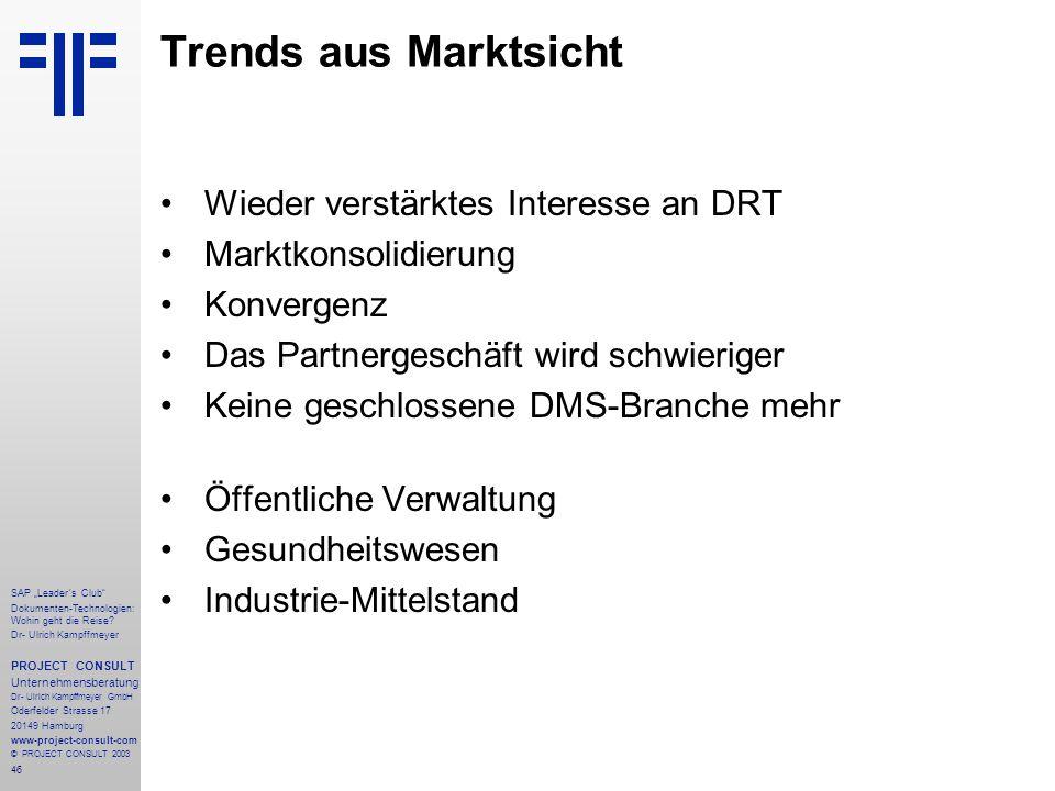 Trends aus Marktsicht Wieder verstärktes Interesse an DRT
