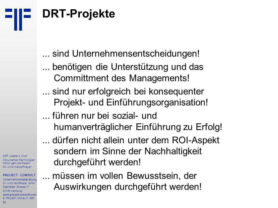 DRT-Projekte ... sind Unternehmensentscheidungen!