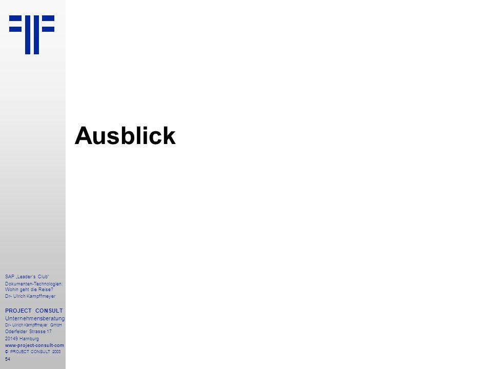 "Ausblick PROJECT CONSULT Unternehmensberatung SAP ""Leader´s Club"
