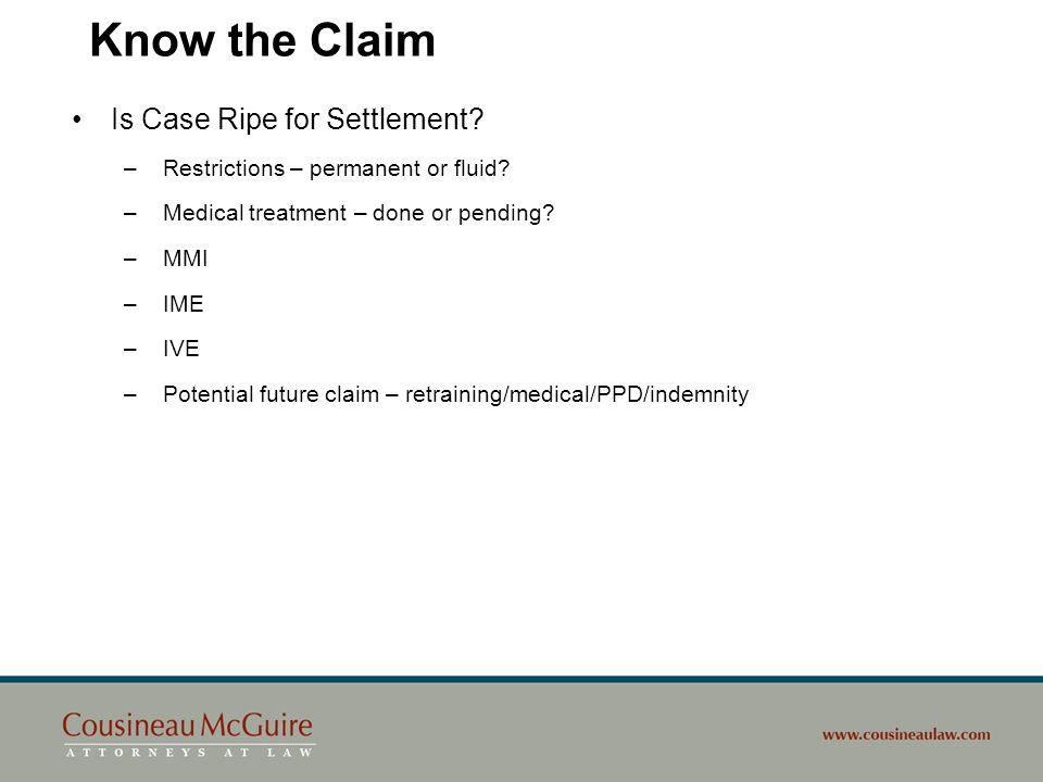 Know the Claim Is Case Ripe for Settlement
