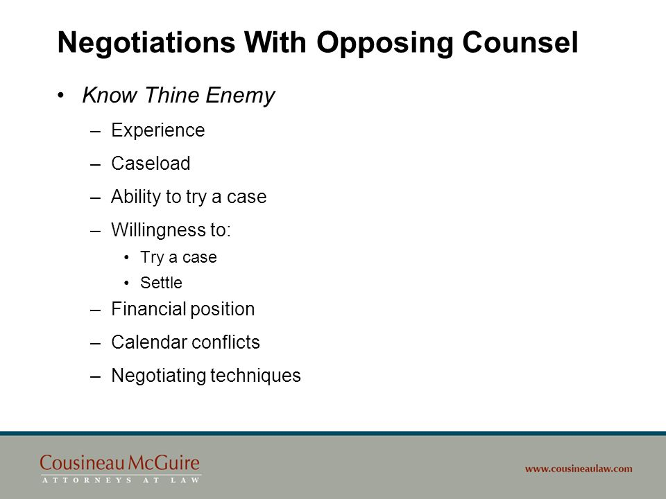 Negotiations With Opposing Counsel