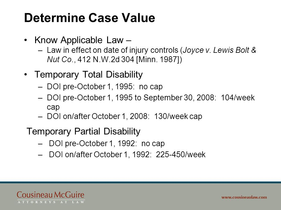 Determine Case Value Know Applicable Law – Temporary Total Disability
