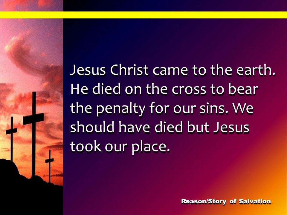 Reason/Story of Salvation
