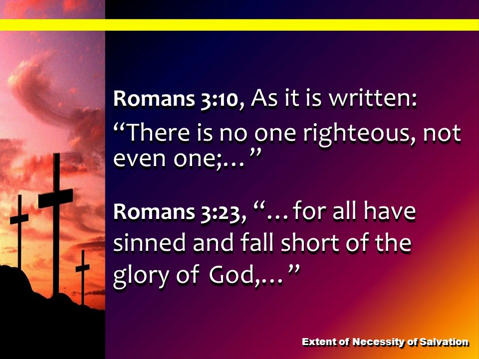 Extent of Necessity of Salvation
