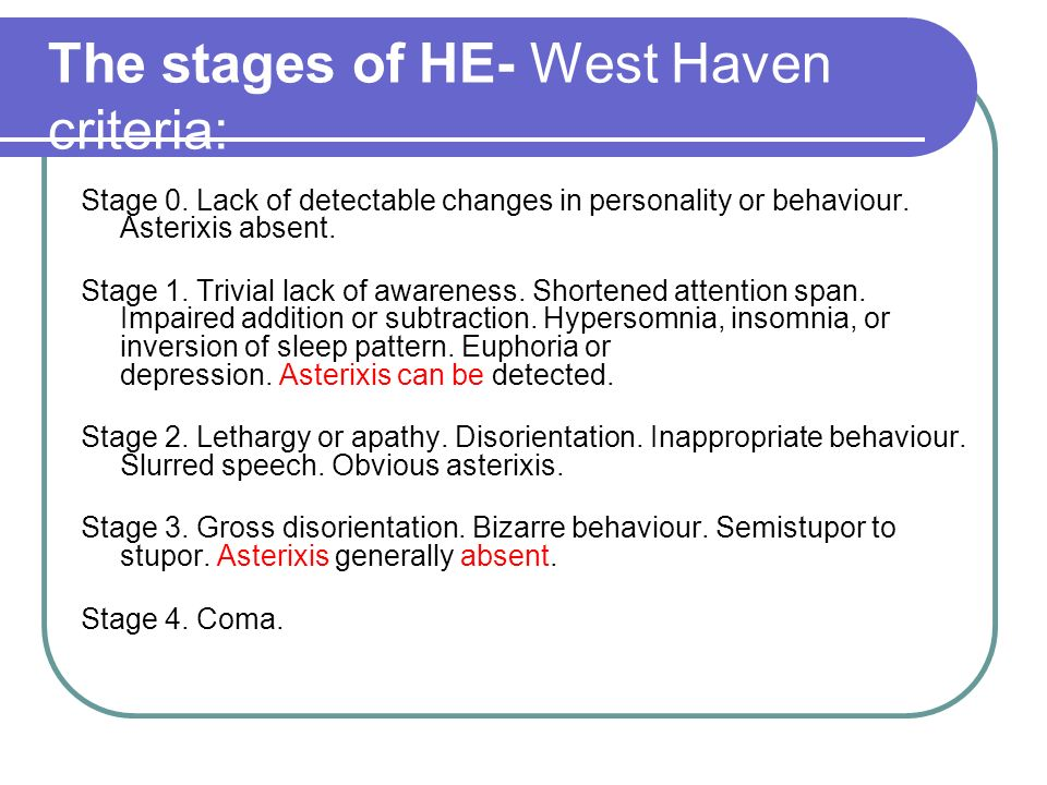 The stages of HE- West Haven criteria: