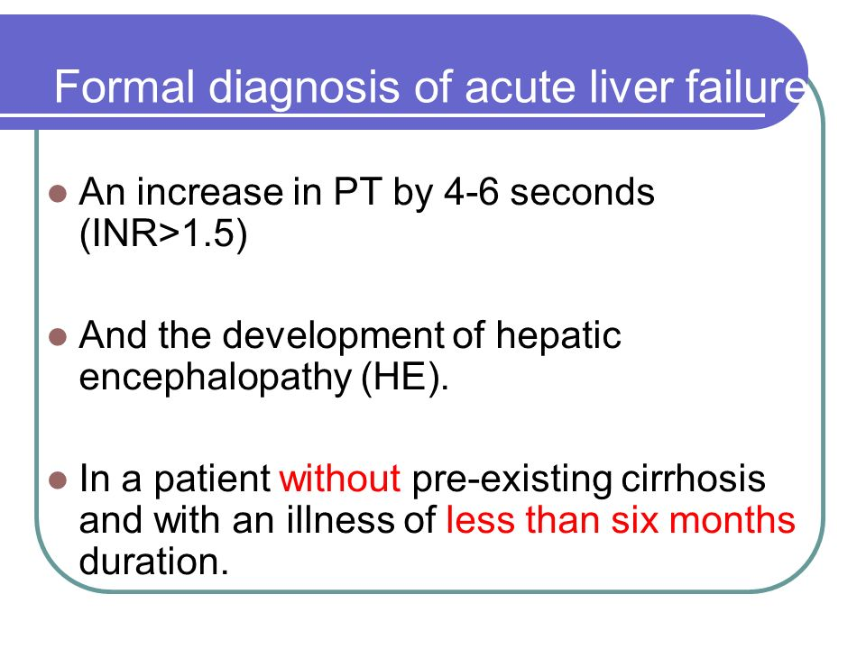 Formal diagnosis of acute liver failure