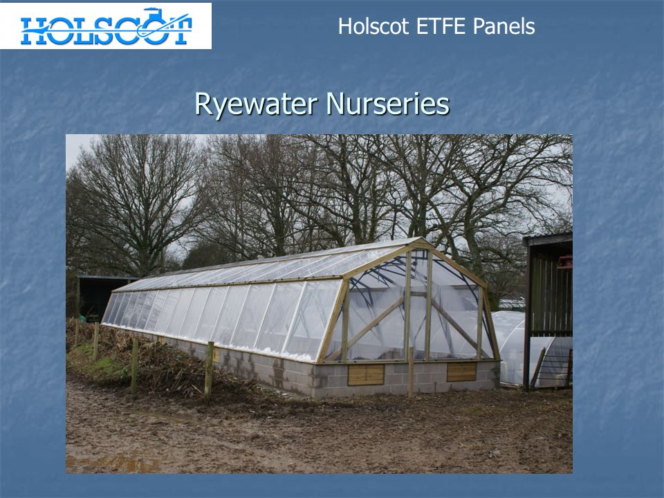 Holscot ETFE Panels Ryewater Nurseries